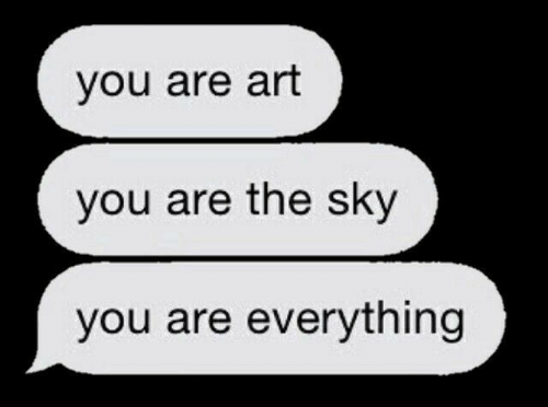 Art, Sky, and You: you are art  you are the sky  you are everything