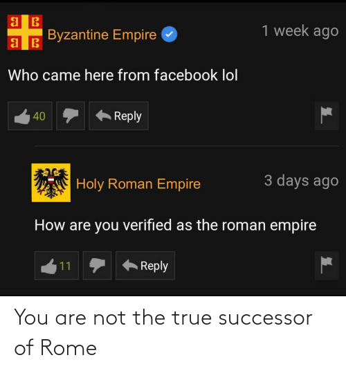 You Are: You are not the true successor of Rome