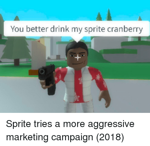 cranberry: You better drink my sprite cranberry Sprite tries a more aggressive marketing campaign (2018)