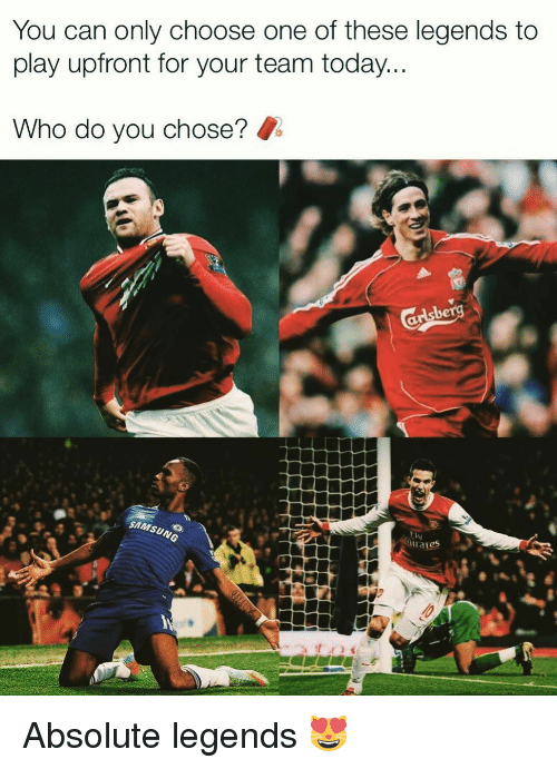 Choose One, Memes, and Samsung: You can only choose one of these legends to  play upfront for your team today  Who do you chose?  SAMSUNG Absolute legends 😻