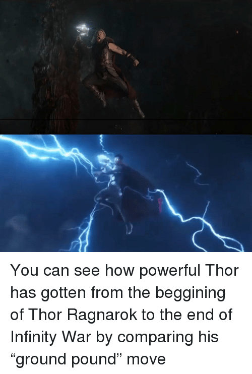 Infinity, Thor, and Powerful