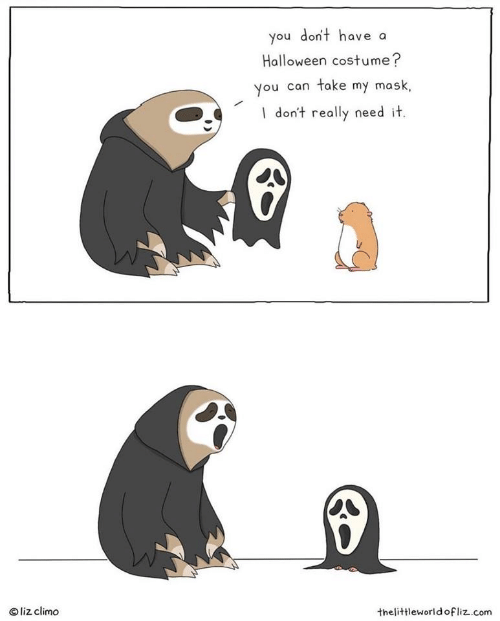 Liz Climo: you don't have a  Halloween costume?  you can take my mask,  Idon't really need it.  liz climo  thelittleworld ofliz.com
