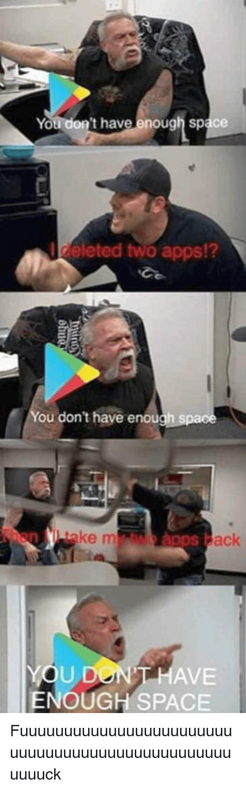 Reddit, Apps, and Space: You don't have enough space  deleted two apps!?  12  ou don't have enough spa  ke m  ack  YOU DON  ENOUGH SPACE  HAVE
