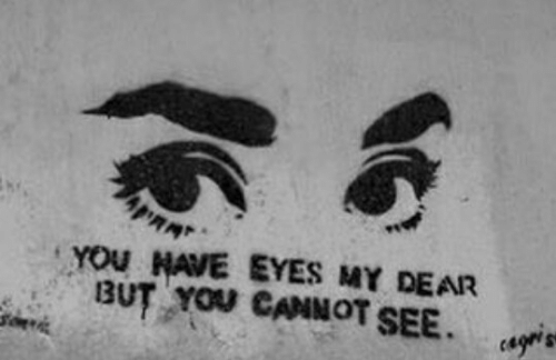 my dear: YOu HAVE EYES MY DEAR  , BUT YOU CANNOT SEE. 岬  cages