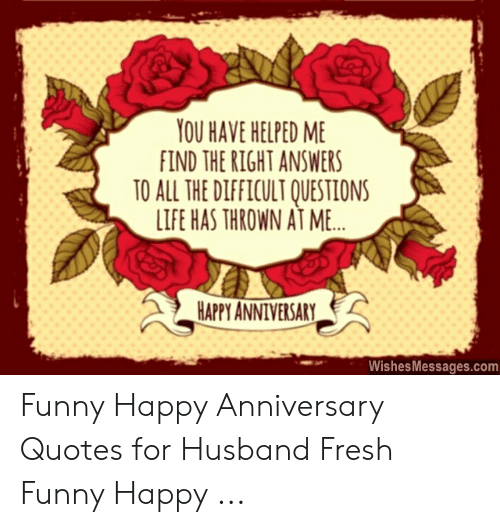 🦅 25 Best Memes About Funny Happy Anniversary Quotes
