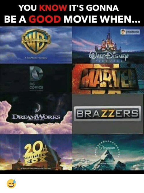 Memes, Brazzers, and 🤖: YOU KNOW IT'S GONNA  BE A  GOOD  MOVIE WHEN...  ALT OSNE  COMICS  DREAMWORKS BRAZZERS 😅