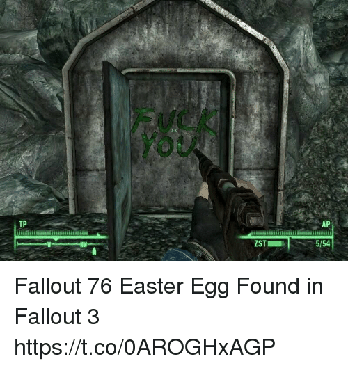 easter egg: You  TP  AP  ZST  5/54 Fallout 76 Easter Egg Found in Fallout 3 https://t.co/0AROGHxAGP