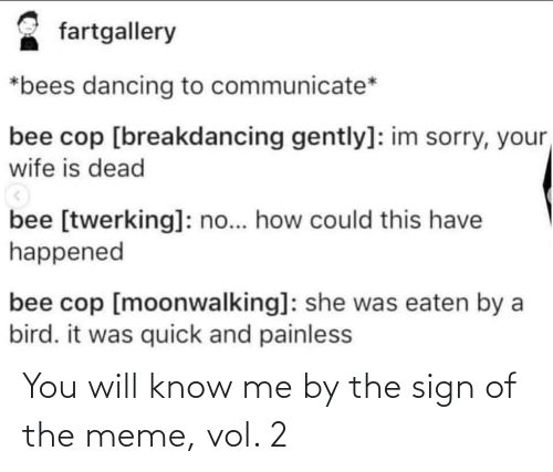 know: You will know me by the sign of the meme, vol. 2