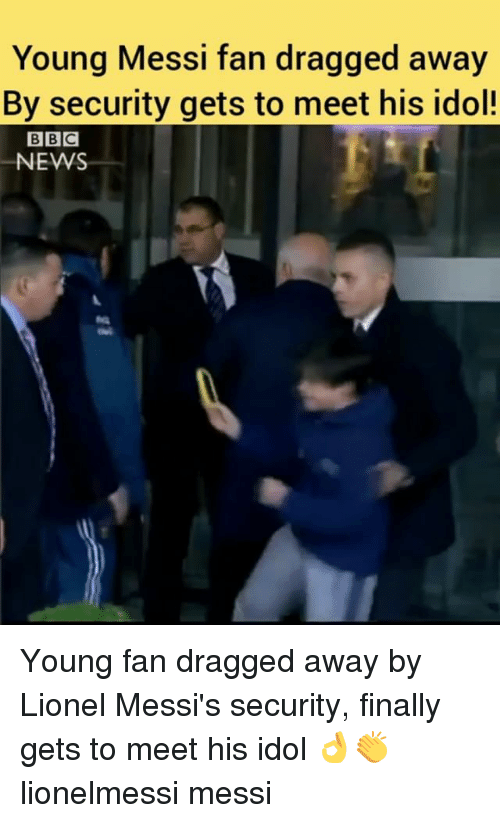 idole: Young Messi fan dragged away  By security gets to meet his idol!  NEWS Young fan dragged away by Lionel Messi's security, finally gets to meet his idol 👌👏 lionelmessi messi