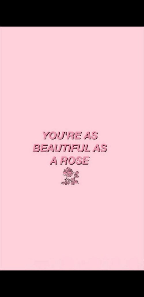 Beautiful, Rose, and Beautiful As: YOU'RE AS  BEAUTIFUL AS  A ROSE