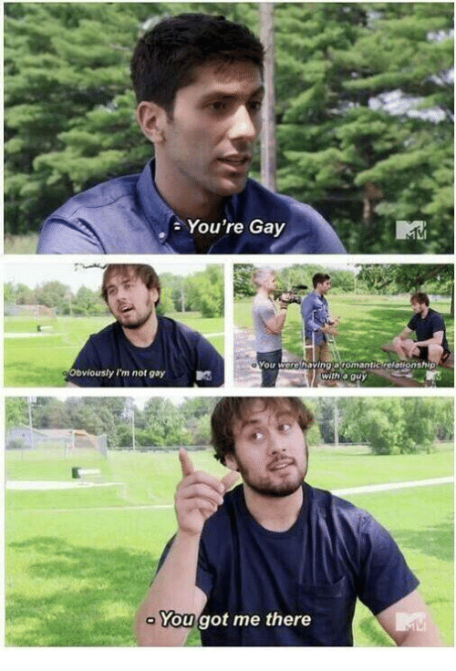 Humans of Tumblr, Got, and Gay: You're Gay  Obviously 'm not gay  You were havinga romantic relationship  with a guy  you got me there