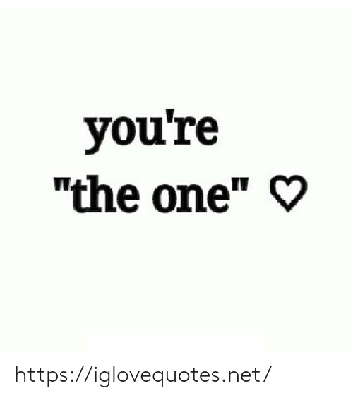 "Net, One, and Href: you're  ""the one"" https://iglovequotes.net/"