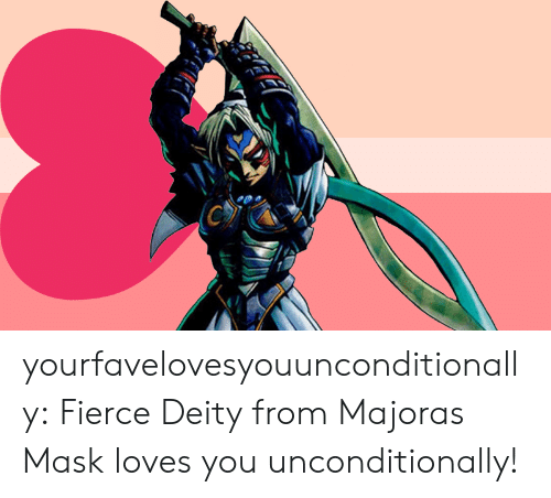 Tumblr, Blog, and Deity: yourfavelovesyouunconditionally:  Fierce Deity from Majoras Mask loves you unconditionally!