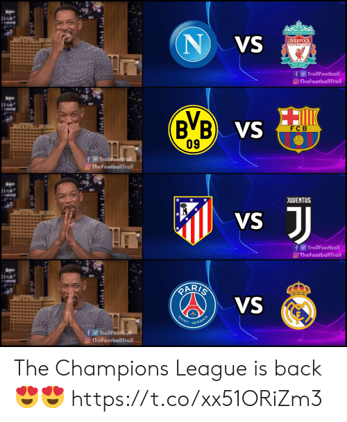 saint: YOUTLL NEVER WALKALONE  NVS  LIVERPOOL  FOOTBALL CLUB  EST-1892  f TrollFootball  O-TheFootballTroll  B B VS  09  F C B  fTrollFootball  TheFootballTroll  JUVENTUS  JJ  VS  fTrollFootball  O TheFootballTroll  RARIS  VS  mansun  SAINT  GERMAIN  TrollFootball  TheFootballTroll The Champions League is back 😍😍 https://t.co/xx51ORiZm3