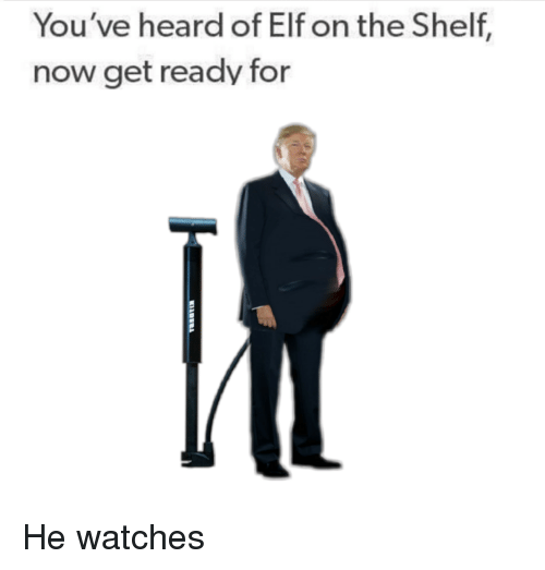 Elf, Elf on the Shelf, and Watches: You've heard of Elf on the Shelf,  now get ready for