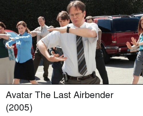 The Last Airbender, Avatar, and Girl Memes: yr Avatar The Last Airbender (2005)