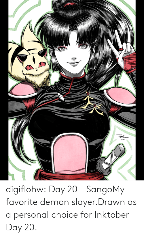 personal: Z019 digiflohw:  Day 20 - SangoMy favorite demon slayer.Drawn as a personal choice for Inktober Day 20.