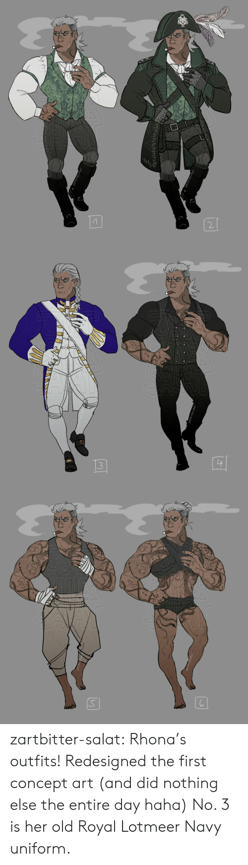 Tumblr, Blog, and Http: ZARTBITTER PIGAT  RTBITTERPIGAT  র{(टৰ   3  ZARTBITTER-SAGAT   S  ussde zartbitter-salat:  Rhona's outfits! Redesigned the first concept art (and did nothing else  the entire day haha) No. 3 is her old Royal Lotmeer Navy uniform.