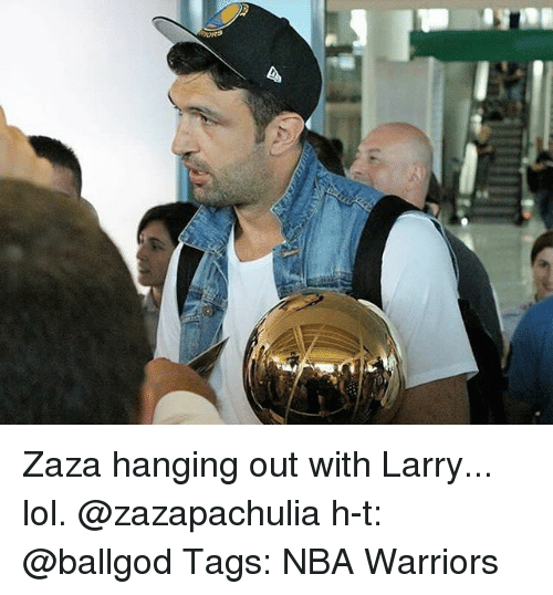 Lol, Memes, and Nba: Zaza hanging out with Larry... lol. @zazapachulia h-t: @ballgod Tags: NBA Warriors