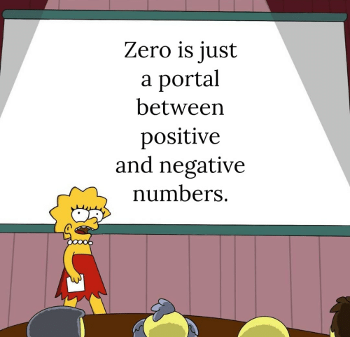 Zero, Portal, and Just: Zero is just  portal  а  between  positive  and negative  numbers