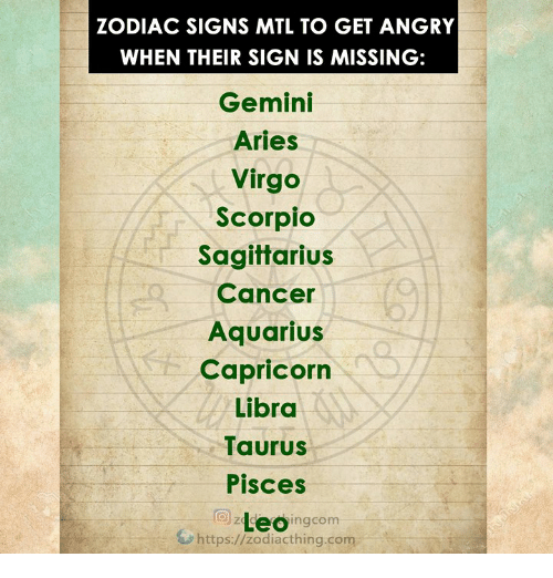 ZODIAC SIGNS MTL TO GET ANGRY WHEN THEIR SIGN IS MISSING