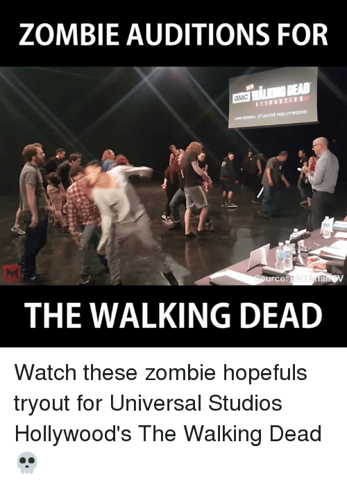 zombi: ZOMBIE AUDITIONS FOR  aMC  UNIVERSALSTUDIOSHOLLYWOON  urce  THE WALKING DEAD Watch these zombie hopefuls tryout for Universal Studios Hollywood's The Walking Dead 💀